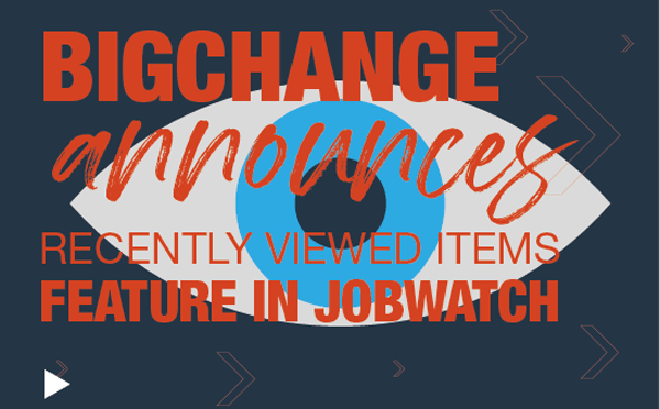 BigChange recently view items eye announcement