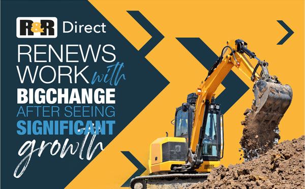 R&R Direct Grows with BigChange